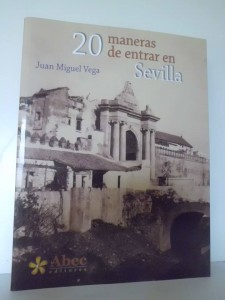 20 maneras de entrar en Sevilla