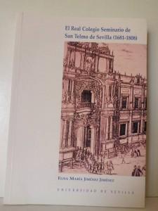 El Real Colegio Seminario San Telmo de Sevilla (1681-1808)