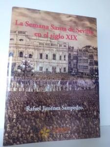 La Semana Santa de Sevilla en el siglo XIX