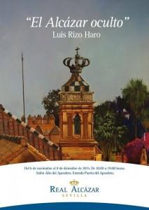 """Patrimonio de Sevilla te recomienda la exposición """"El alcázar oculto"""""""