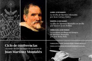Ciclo de conferencias con motivo del 450º aniversario del nacimiento de Juan Martínez Montañés (III)
